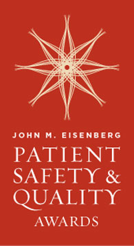 John M. Eisenberg Patient Safety and Quality Awar
